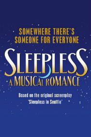 Buy tickets for Sleepless: A Musical Romance