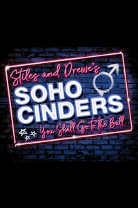 Tickets for Soho Cinders (Charing Cross Theatre, Inner London)