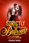 Tickets for Strictly Ballroom - The Musical (Piccadilly Theatre, West End)