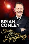 Buy tickets for Brian Conley - Stricty Come Laughing tour