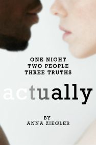 Tickets for Actually (Trafalgar Studios, West End)