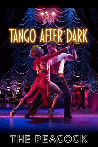 Tickets for German Cornejo's Dance Company - Tango After Dark (Peacock Theatre, West End)