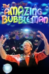 Tickets for The Amazing Bubble Man (Southbank Centre, West End)