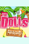 The Dolls - The Dolls Abroad archive