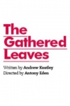 Tickets for The Gathered Leaves (Park Theatre, Inner London)
