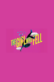 Tickets for The Girl Who Fell (Trafalgar Studios, West End)