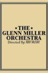 The Glenn Miller Orchestra at Waterside Theatre, Aylesbury