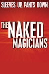 Tickets for The Naked Magicians (Trafalgar Studios, West End)