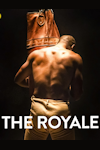 Buy tickets for The Royale