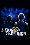 Tickets for The Simon and Garfunkel Story (Lyric Theatre, West End)