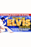 Buy tickets for This is Elvis - Burbank and Vegas tour