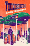 Tickets for Thunderbirds: Beyond the Horizon (The Buzz, Inner London)