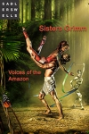 Tickets for Sisters Grimm - Voices of the Amazon (Sadler's Wells Theatre, Inner London)