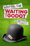 Buy tickets for Waiting for Waiting for Godot