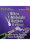 When Midnight Strikes at Drayton Arms Theatre, Inner London