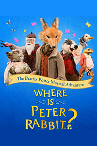 Where is Peter Rabbit? (Theatre Royal Haymarket, West End)