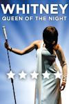 Whitney - Queen of the Night at New Wimbledon Theatre, Outer London