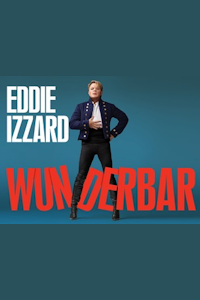 Tickets for Eddie Izzard - Wunderbar (London Palladium, West End)