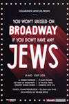 Tickets for You Won't Succeed on Broadway If You Don't Have Any Jews (St James Theatre, Inner London)