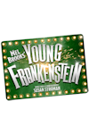 Buy tickets for Young Frankenstein