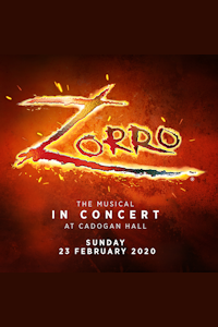 Tickets for Zorro (Cadogan Hall, Inner London)