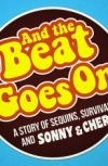 Buy tickets for And the Beat Goes On tour