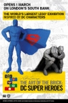 The Art of the Brick: DC Super Heroes (Exhibition)