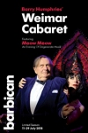 Tickets for Barry Humphries' Weimar Cabaret - An Evening of Degenerate Musik (Barbican Centre, West End)