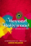 Tickets for Beyond Bollywood (London Palladium, West End)