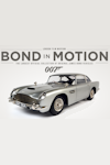 Tickets for Bond in Motion (Exhibition) (London Film Museum, Inner London)