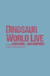 Tickets for Dinosaur World (Open Air Theatre, West End)
