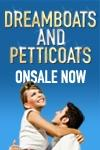 Dreamboats and Petticoats tickets and information