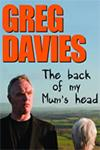 Greg Davies - The Back of My Mum's Head tickets and information