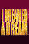 I Dreamed a Dream archive