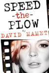 Tickets for Speed-the-Plow (Playhouse Theatre, West End)