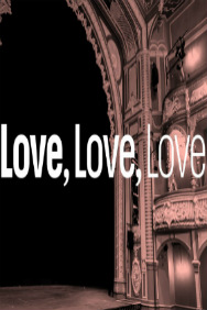 Love, Love, Love at Lyric Hammersmith Theatre, Outer London