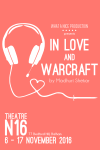 Buy tickets for In Love and Warcraft