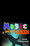 Magic - A Tribute to Freddie Mercury and Queen archive