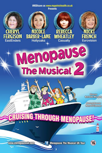 Buy tickets for Menopause the Musical 2 - Cruising Through Menopause tour
