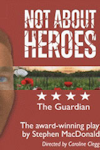 Tickets for Not About Heroes (Trafalgar Studios (previously the Whitehall), West End)