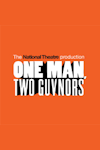 Buy tickets for One Man, Two Guvnors tour