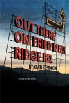 Tickets for Out There on Fried Meat Ridge Rd. (Trafalgar Studios, West End)
