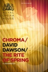 The Royal Ballet - Chroma/New Dawson/The Rite of Spring archive