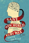 Tickets for Ruby Wax - Ruby Wax: Sane New World (Arts Theatre, West End)
