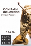 Tickets for CCN Ballet de Lorraine - Unknown Pleasures (Sadler's Wells Theatre, Inner London)