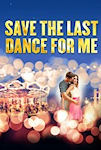 Save the Last Dance for Me tickets and information