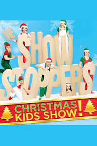 Tickets for The Showstoppers' Christmas Kids Show! (Leicester Square, Inner London)