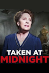 Tickets for Taken at Midnight (Theatre Royal Haymarket, West End)