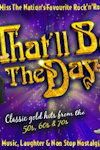 That'll Be The Day at New Wimbledon Theatre, Outer London