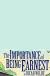 Tickets for The Importance of Being Earnest (The Harold Pinter Theatre (formerly The Comedy Theatre), West End)